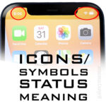 iPhone Icons Meaning: Most Common iPhone Symbols & The Meanings From Full Guide